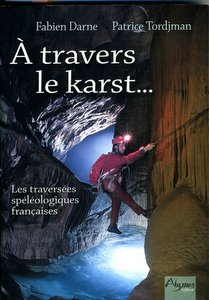 The cover of 'À Travers le Karst' by Fabien Darne and Patrice Tordjman (2002 edition)
